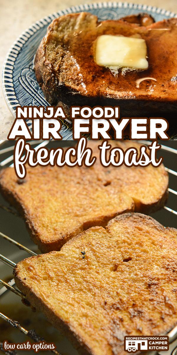 https://www.recipesthatcrock.com/wp-content/uploads/2021/04/Air-Fryer-French-Toast-Ninja-Foodi-Low-Carb-SQ.jpg via @recipescrock