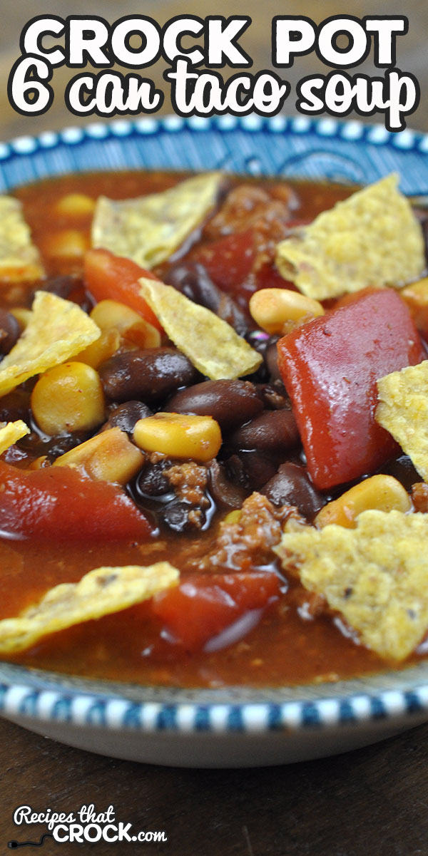 If you need a simple and delicious recipe that is inexpensive to make, then you do not want to miss this 6 Can Crock Pot Taco Soup recipe. It is so yummy! via @recipescrock