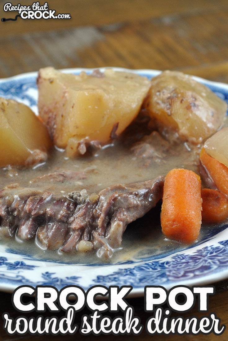 This Crock Pot Round Steak Dinner takes our extremely popular Easy Crock Pot Round Steak recipe and makes it a delicious one pot meal! You are going to love it! via @recipescrock