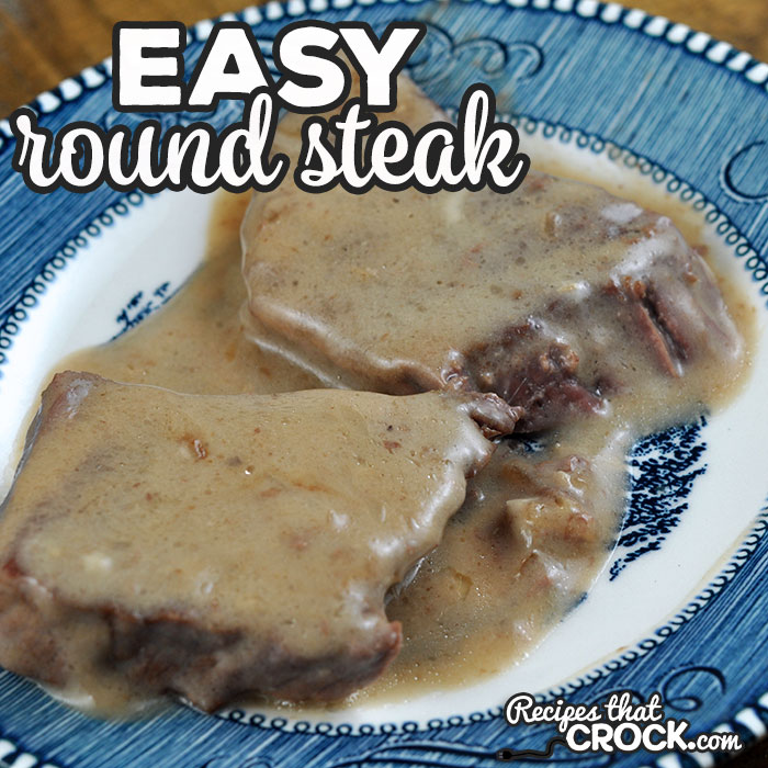 Is your crock pot on the fritz or occupied? No worries! You can use this Easy Round Steak recipe for your oven to make this crowd favorite!