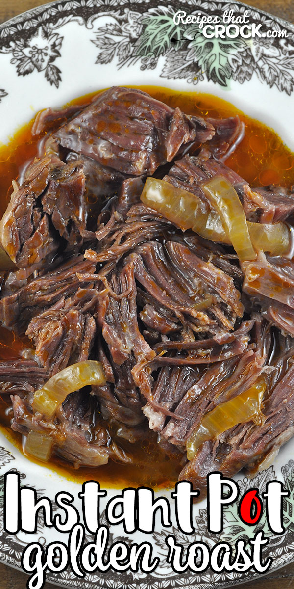 This Golden Instant Pot Roast recipe has the same great taste as our Golden Crock Pot Roast, but can be made in a fraction of the time! We love it! via @recipescrock