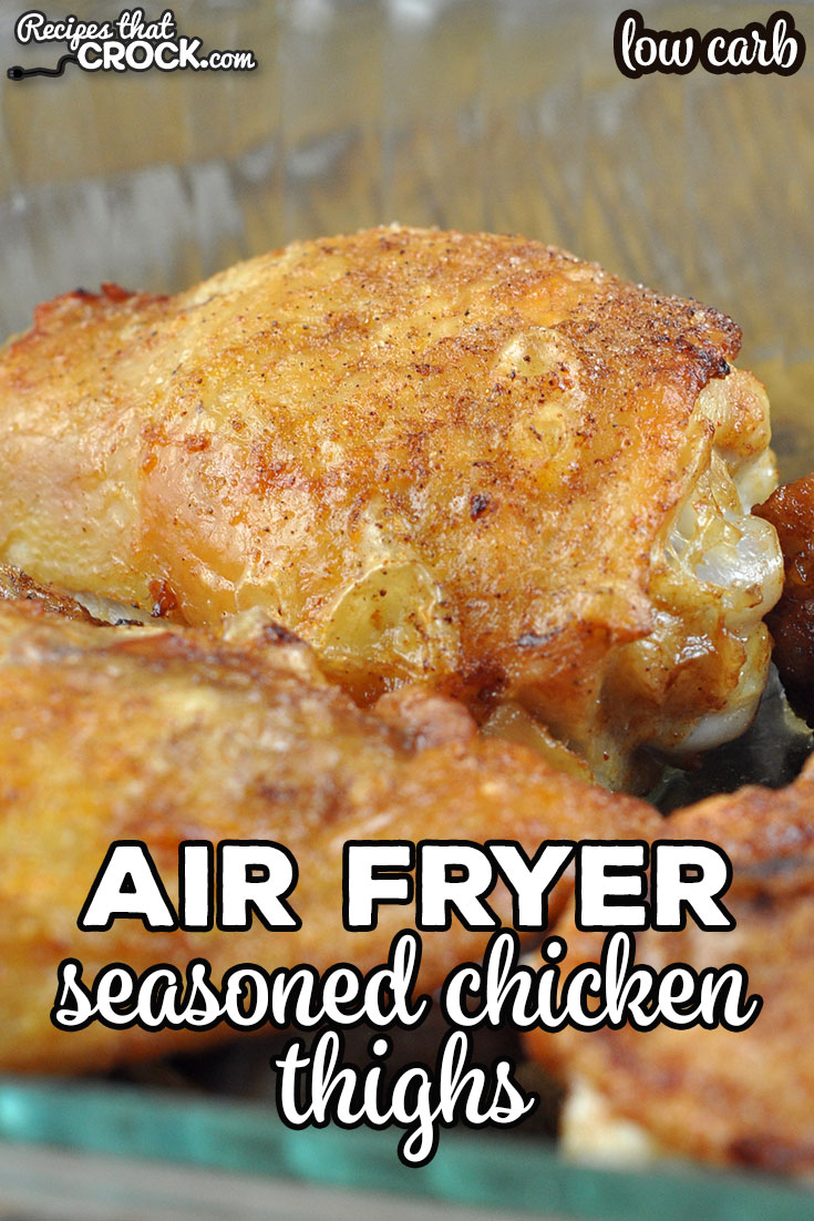 This Air Fryer Seasoned Chicken Thighs recipe is super simple to make, and it gives you delicious chicken with crispy skin! It is so yummy! And low carb too! via @recipescrock