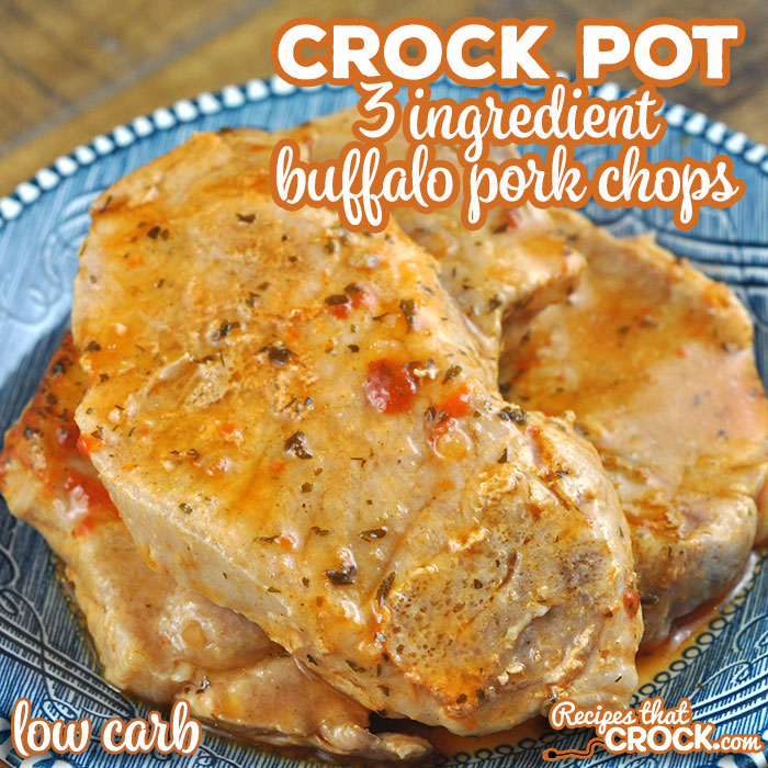 I took one of our reader favorite recipes for chicken and made this 3 Ingredient Crock Pot Buffalo Pork Chops recipe. It is simple, delicious and low carb!