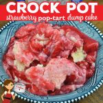 Oh my! I have a treat for you! This Crock Pot Strawberry Pop Tart Dump Cake recipe is incredibly simple and so rich and delicious! You are going to love it!