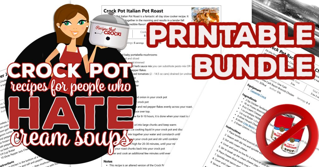 This Recipe Printable Bundle easily prints all of the recipes from our Crock Pot Recipes for People Who Hate Cream Soups recipe collection.