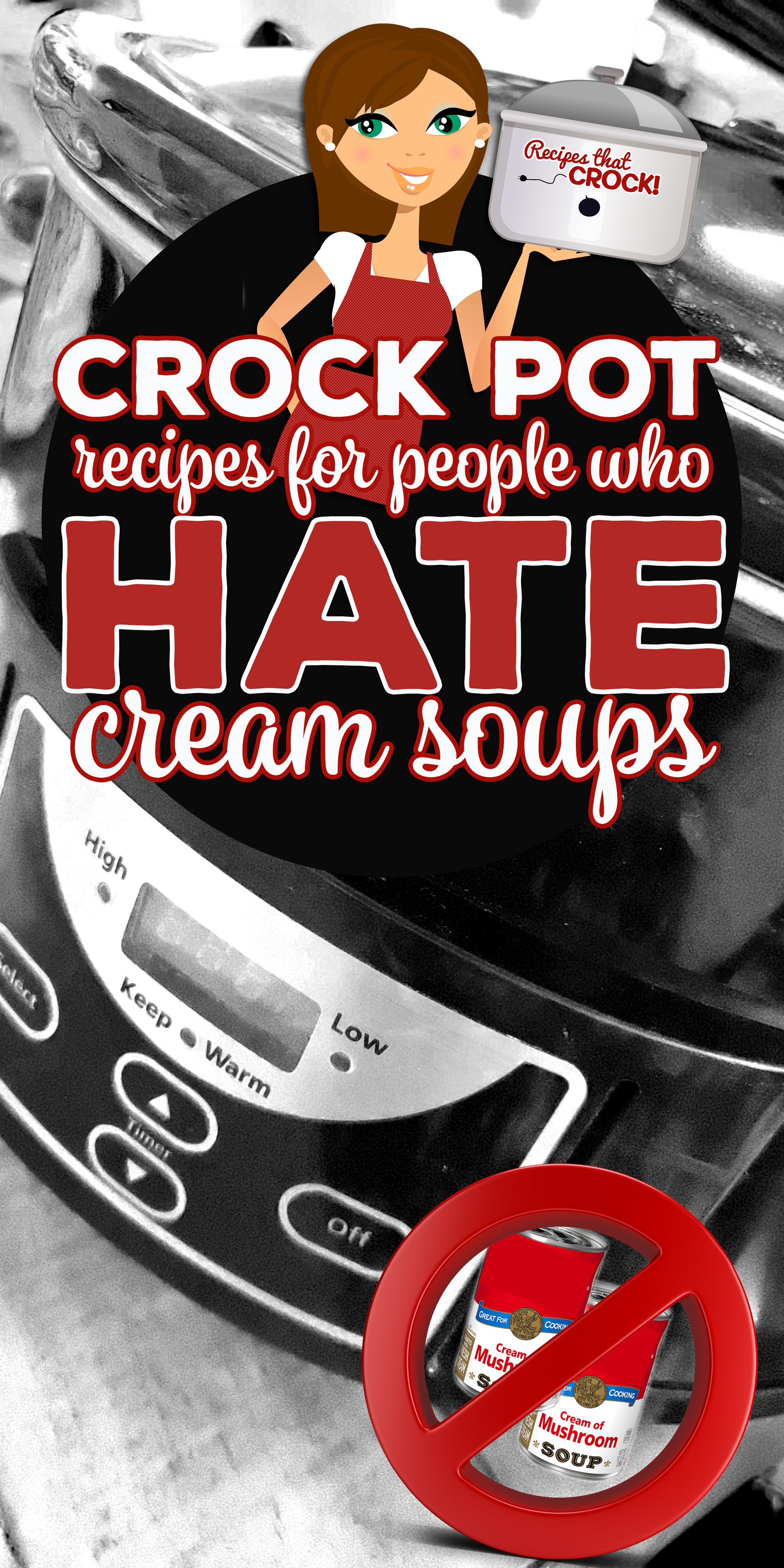 Some people LOVE the convenience of cream soups, some people HATE them. Here is a list of Crock Pot Recipes for People Who Hate Cream Soups including Pepper Jack Chicken, Bacon Broccoli Chicken, Italian Pot Roast, Homestyle Pork Chops and Cheddar Meatloaf. Yum! via @recipescrock