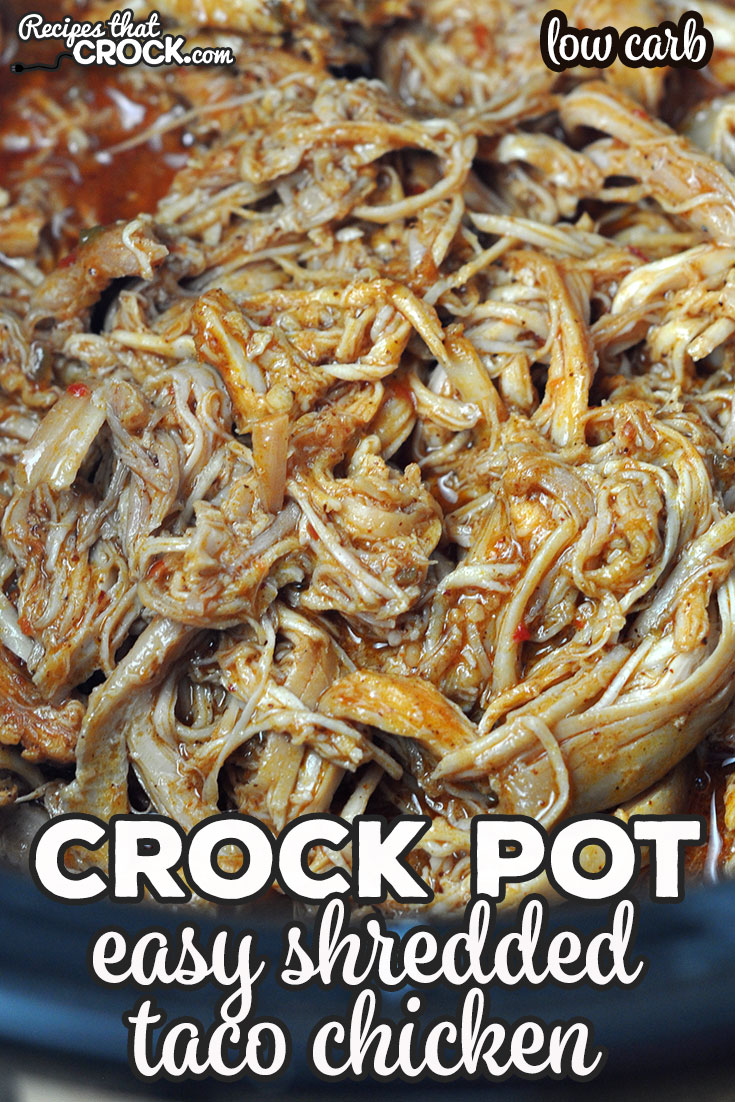 This Easy Crock Pot Shredded Taco Chicken recipe is so simple to make, so versatile and low carb! You can use it for tacos, burritos, nachos…the sky's the limit! via @recipescrock