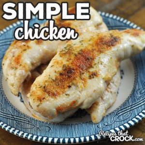 This Simple Chicken recipe is the oven version of a favorite crock pot recipe of ours! It is a quick and easy recipe that is delicious!