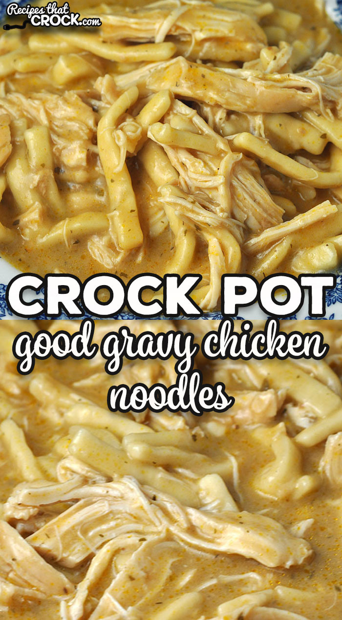 This Good Gravy Crock Pot Chicken Noodles recipe is comfort food at its best! It takes two family favorite recipes to create a new favorite! via @recipescrock