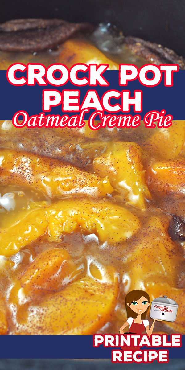 You will love how simple this Crock Pot Peach Oatmeal Creme Pie is to make and how delicious it is to eat! It will be the easiest peach pie you have ever made! via @recipescrock