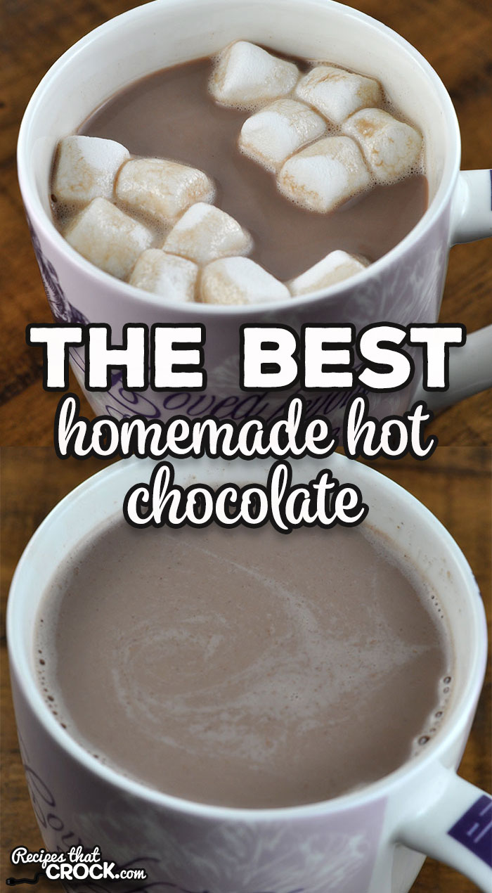 The Best Homemade Hot Chocolate recipe is a stove top version of our amazing Crock Pot Hot Chocolate recipe. Young and old alike love it! via @recipescrock